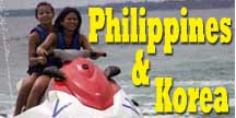 Click Here for Korea and Philippines